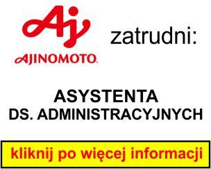Ajinomoto -  ASYSTENTA DS. ADMINISTRACYJNYCH