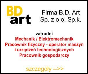 BD-ARTMechanik / Elektromechanik Pracownik fizyczny - operator maszyn i urządzeń technologicznych Pracownik gospodarczy
